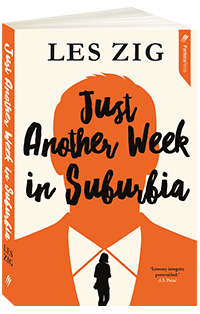 Truce options Australian writer Les Zig's novel JUST ANOTHER WEEK IN SUBURBIA event image