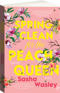 Spring Clean for the Peach Queen Cover